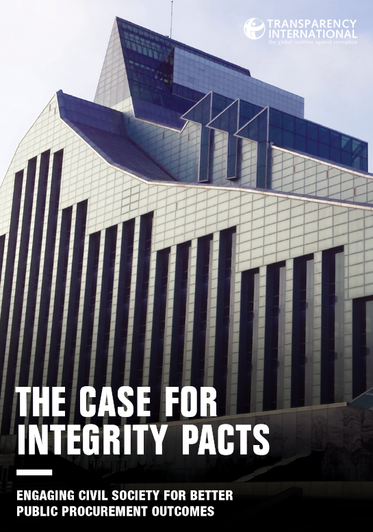 The Case for Integrity Pacts. Engaging Civil Society for Better Public Procurement Outcomes (Transparency International, 2017)