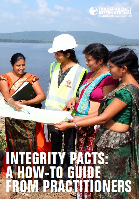 Integrity pacts: a how-to guide from practitioners (Transparency International, 2016)