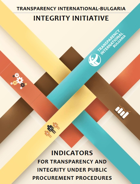 Integrity initiative. Indicators for transparency and integrity under public procurement procedures (TI Bulgaria, 2013)