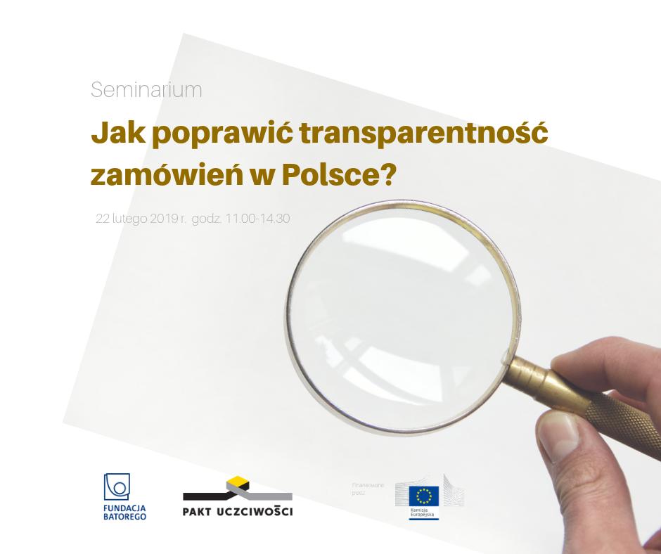 """Relacja z seminarium """"Jak poprawić transparentność zamówień publicznych?"""""""