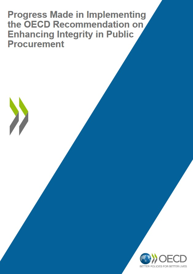 Progress Made in Implementing the OECD Recommendation on Enhancing Integrity in Public Procurement