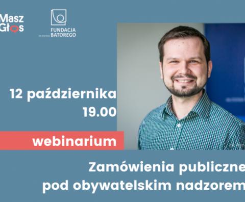Zapraszamy na webinarium: Zamówienia publiczne pod obywatelskim nadzorem